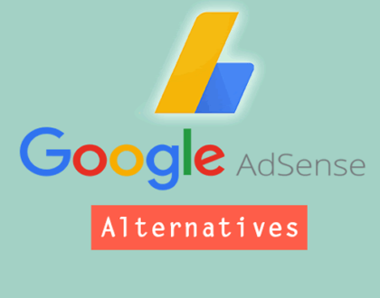 TOP 10 ALTERNATIVES TO GOOGLE ADSENSE- BEST ADSENSE ALTERNATIVES