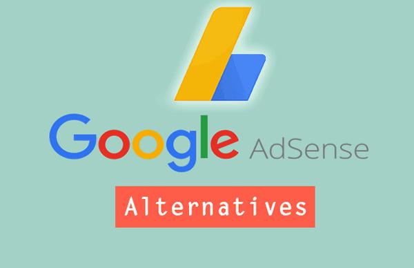 TOP 10 ALTERNATIVES TO GOOGLE ADSENSE- BEST ADSENSE ALTERNATIVES